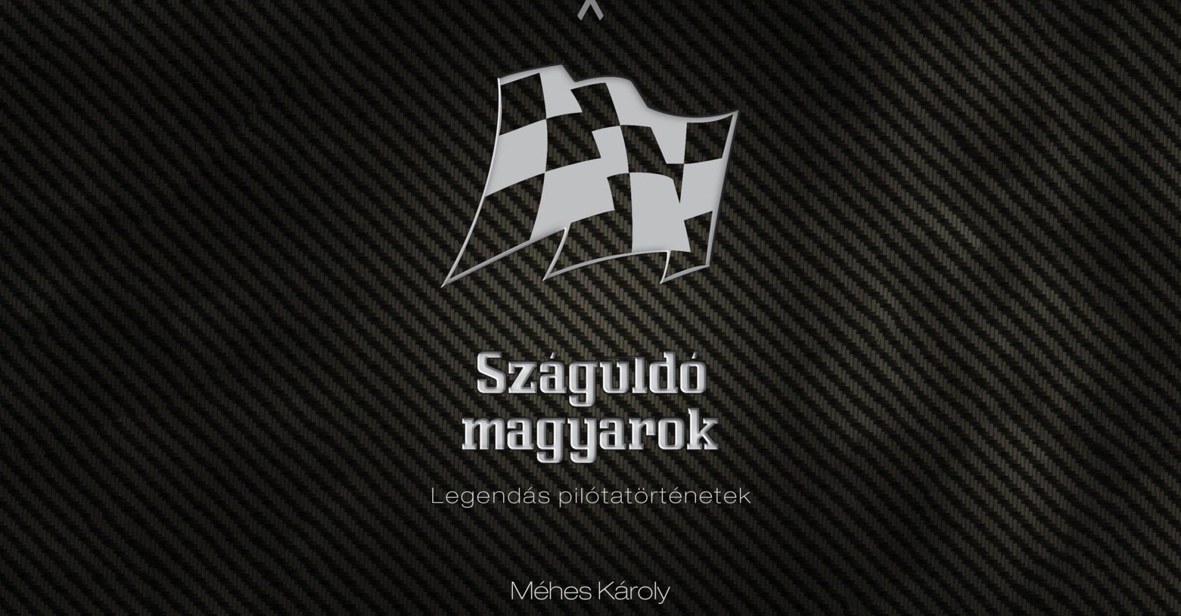 Száguldó magyarok, Méhes Károly, könyv
